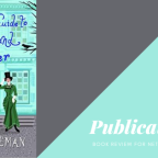 Just Out –  Book Review – A Lady's Guide to Mischief and Murder by Dianne Freeman